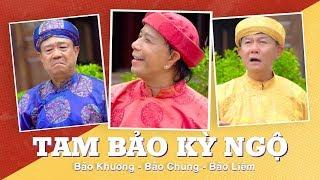 Tam Bảo Kỳ Ngộ - Bảo Chung, Bảo Liêm, Bảo Khương   Hài Bảo Chung 2019