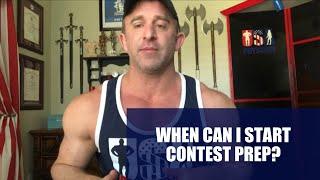 Bodybuilding Life:  When to start Contest Prep?