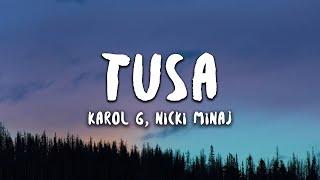 KAROL G, Nicki Minaj - Tusa (Lyrics / Letra)
