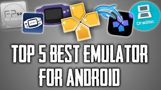 Top 5 Best Emulator For Android