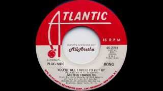 Aretha Franklin - You're All I Need To Get By (Mono & Mono) - 7″ DJ Promo - 1971