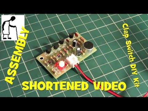 Assembling Electronic Clap Switch DIY Kit SHORTENED VIDEO