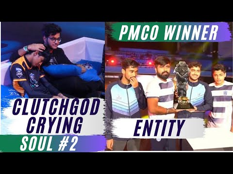 Entity Won Pmco Fall Split | ClutchGod Crying | SouL 2nd Position