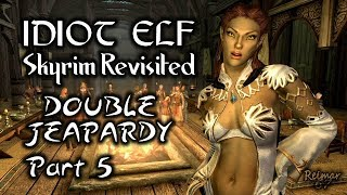 Skyrim Revisited - 119 - Double Jeopardy - Part 5
