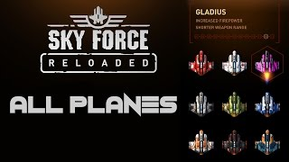Sky Force Reloaded - All Planes