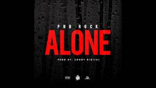 PnB Rock - Alone [Official Audio]