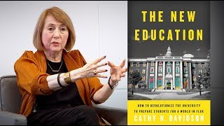 Cathy N. Davidson: How to Revolutionize the University