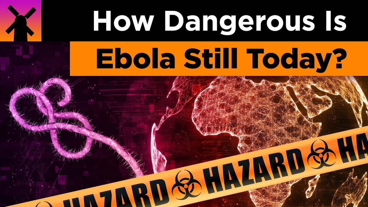 How Dangerous Is Ebola Still Today? thumbnail