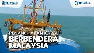 Detik-detik Penangkapan Kapal Pencuri Ikan Berbendera Malaysia Berlangsung Dramatis