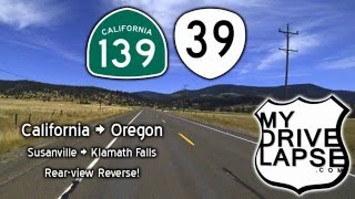 Susanville to Klamath Falls: Cali 139, Oregon 39