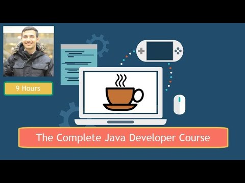 The Complete Java Developer Course (9 hours) - YouTube