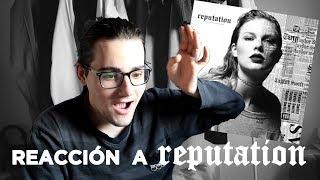 REPUTATION Taylor Swift | reacción y opinión