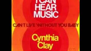 Cynthia Clay - Can't Live Without You Baby
