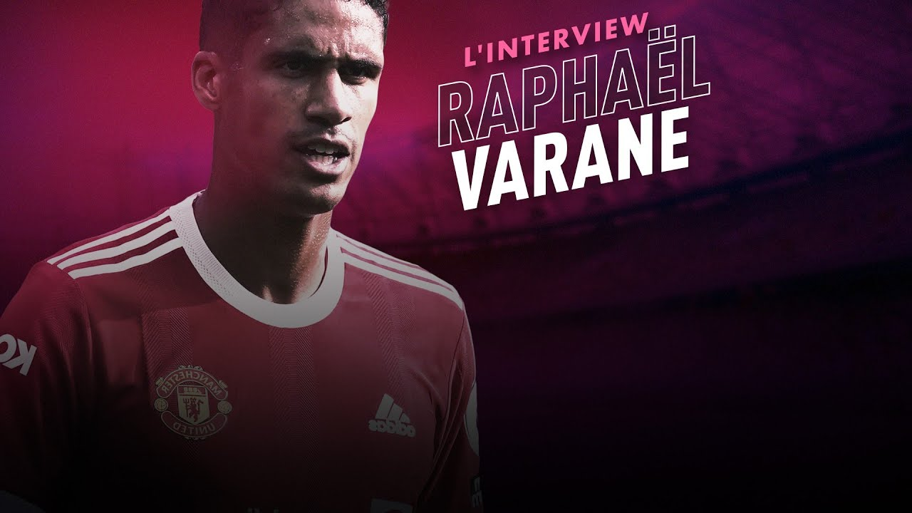 Interview de Raphaël Varane après son arrivée à Manchester