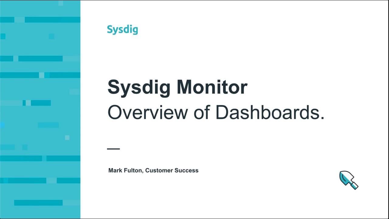 Sysdig Monitor 101 - ダッシュボードの概要