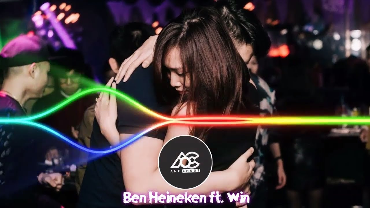 Em Sẽ Hối Hận - Ben Heineken ft. Win Remix