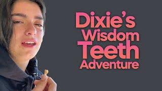 Dixie D'Amelio's Wisdom Teeth Adventure