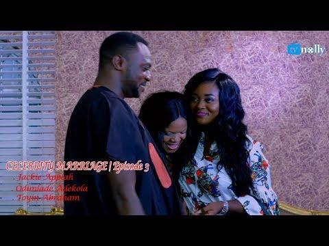 CELEBRITY MARRIAGE SERIES Episode 3 - Nollywood CINEMA BLOCKBUSTER  [Tonto Dike, Odunlade Adekola]