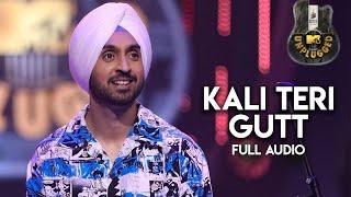 Kali Teri Gut (MTV Unplugged) Diljit Dosanjh Tribute To Asa Singh Mastana