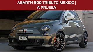 FIAT 500 Abarth Tributo México, a prueba: Una digna despedida al Rey Escorpión