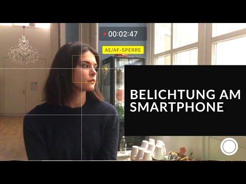 Belichtung & Fokus ideal einstellen I Episode 3 - Filmen mit dem Smartphone