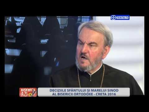 Biserica Azi. Deciziile Sfântului și Marelui Sinod al Bisericii Ortodoxe – Creta, 2016 (28.06.2016)