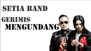 Download lagu Setia Band Gerimis Mengundang Mp3