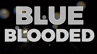Anthony D'Amato - Blue Blooded [Lyric Video]