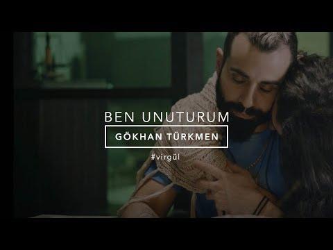 Ben Unuturum Gökhan Türkmen Benunuturum Virgül