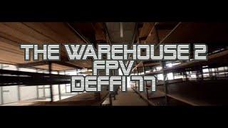 FPV DEFFFI 77 THE WAREHOUSE 2 ????????