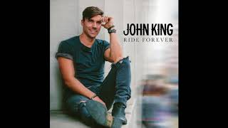 "John King   ""Ride Forever"" (Official Audio)"