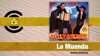 Video La Muenda (Audio) de Dolcey Gutierrez