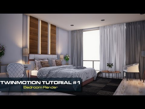 Tutorial 1 - Twinmotion 2018 / Bedroom Render - Youtube Download