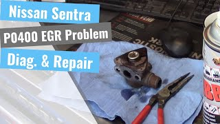 Nissan Sentra: P0400 EGR System malfunction
