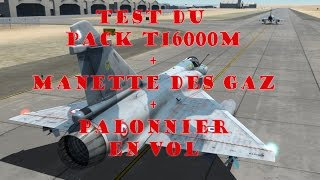 Hotas T16000M Le Test en vol sur DCS