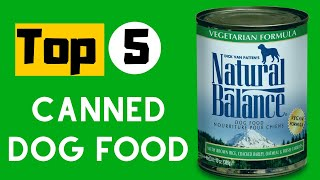 Best Canned Dog Food | 6 Top Canned Dog Food in 2020.