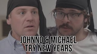 Johnno and Michael Try New Years