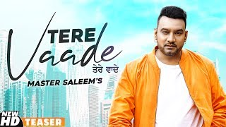 Tere Vaade (Teaser) | Master Saleem | Latest Punjabi Teaser 2020 | Speed Records