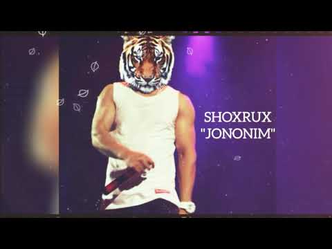 SHOXRUX - JONONIM 2018 (official music version)