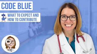 Code Blue: What to expect, how to contribute as a new RN