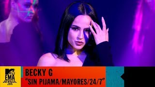 "Becky G - ""24/7 / Sin Pijama / Mayores"" Live | MTV EMA 2019"