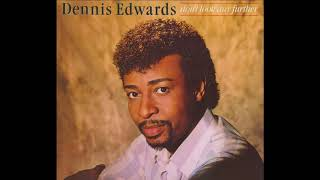Don't Look Any Further 1984 - Dennis Edwards