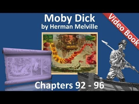 Chapter 092-096 - Moby Dick by Herman Melville