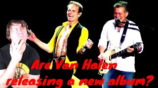Are Van Halen releasing a new album?
