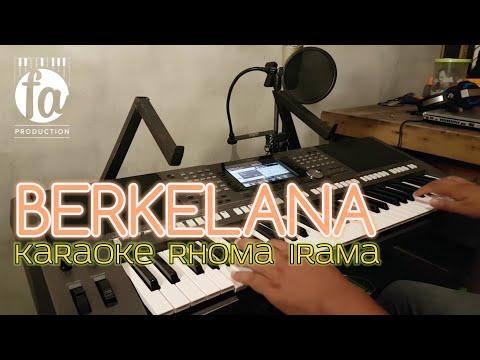 BERKELANA - KARAOKE RHOMA IRAMA