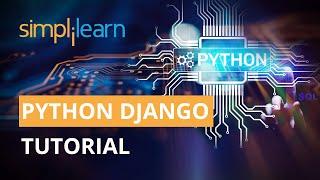 Python Django Tutorial 2020   Django Tutorial For Beginners   Python Programming   Simplilearn