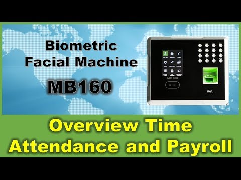 Biometric Facial Machine MB160 Overview Link with Time Attendance System and Payroll Malaysia