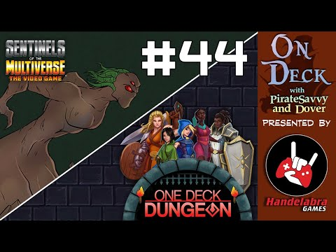 On Deck #44 - Akash and The Dungeon!