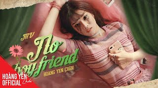 Hoàng Yến Chibi - No Boyfriend | Official Music Video ♫♫♫