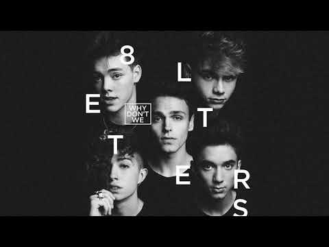 Why Don't We - 8 Letters (Official Audio)